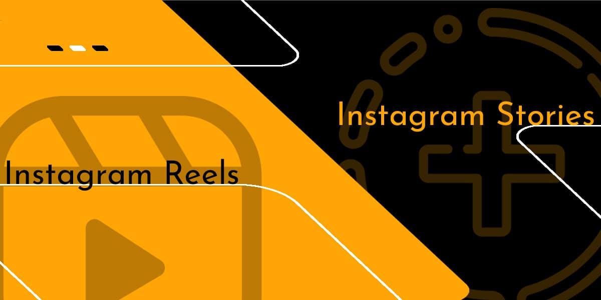 instagram-stories-vs-instagram-reels